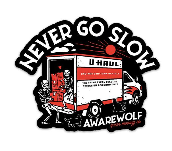 Never Go Slow Sticker