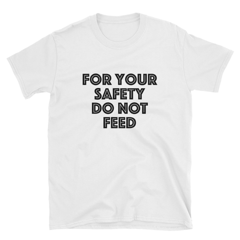 For your safety, do not feed t-shirt