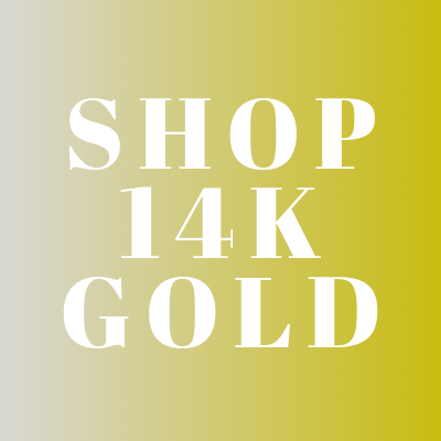 SHOP OUR COLLECTION OF FINE 14K GOLD AND 14K WHITE GOLD JEWELRY!