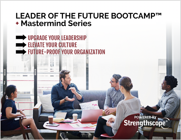 Leader Of The Future Bootcamp™ + Mastermind Series