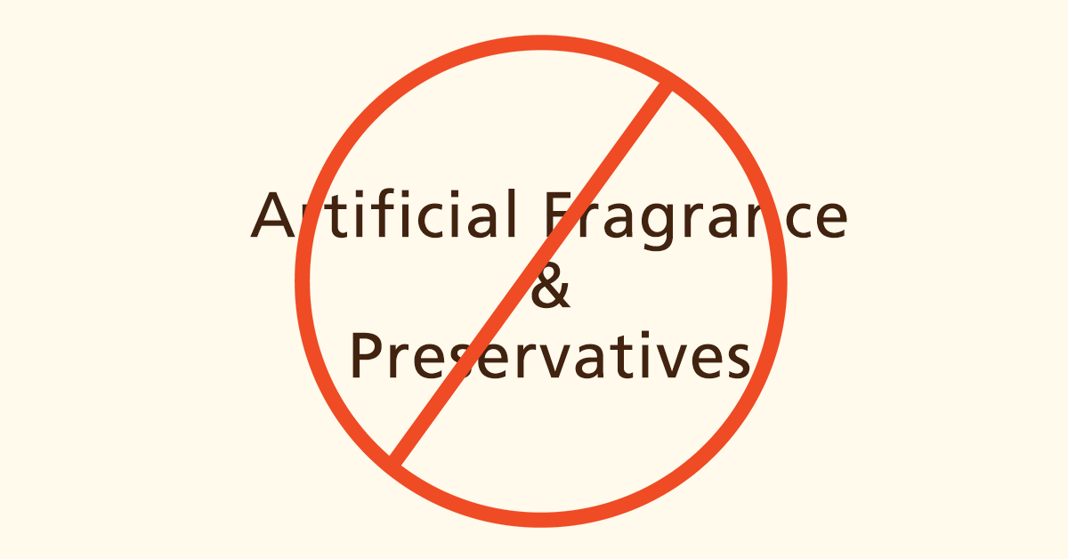 No Artificial Fragrances and Preservatives