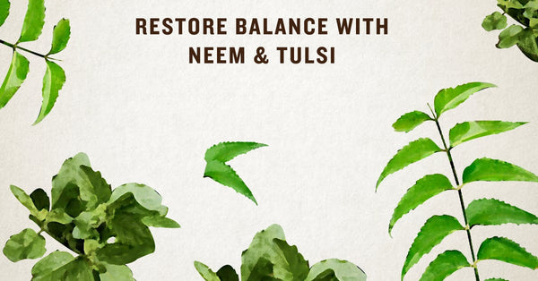 Resort Balance with Neem & Tulsi