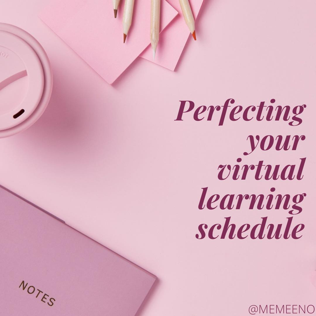 Getting your virtual learning schedule right
