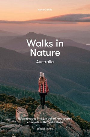 Walks in Nature: Australia 2nd Edition Book