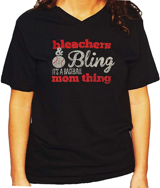 Women's / Unisex T-Shirt with Bleachers & Bling It's a Baseball Mom Thing in Rhinestones