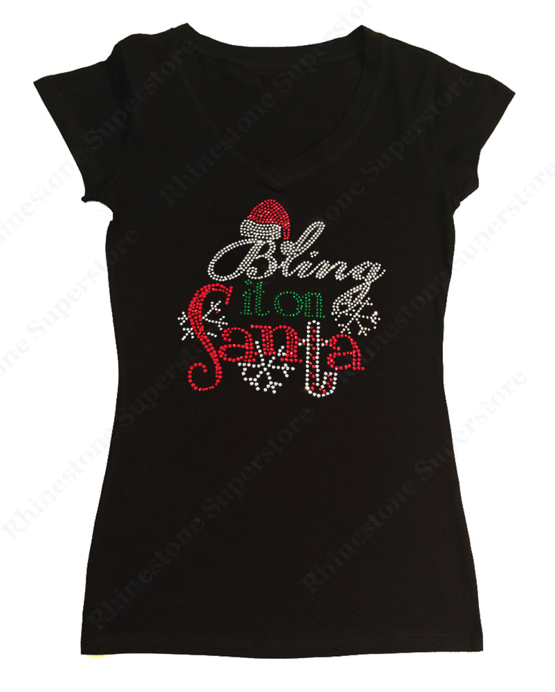 Womens T-shirt with Christmas Bling it on Santa in Rhinestones