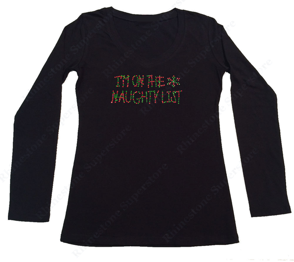 Womens T-shirt with Colorful I'm on the Naughty List in Rhinestones