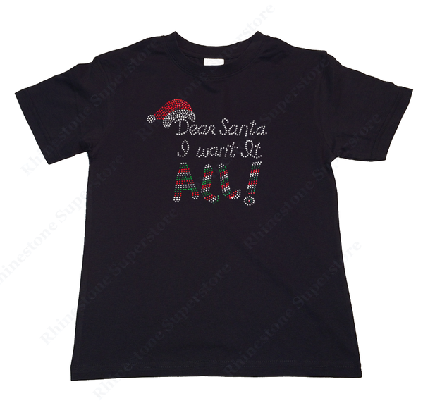 "Girls Rhinestone T-Shirt "" Dear Santa I want it All "" Size 3 to 14 Available"