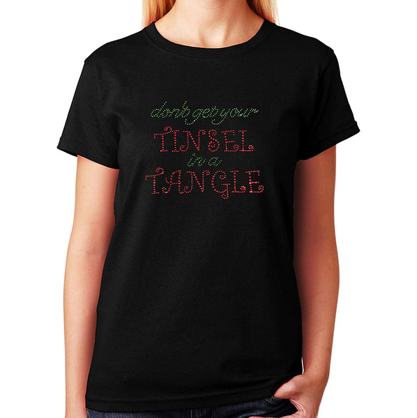 Women's / Unisex T-Shirt with Don't Get Your Tinsel In a Tangle in Rhinestones