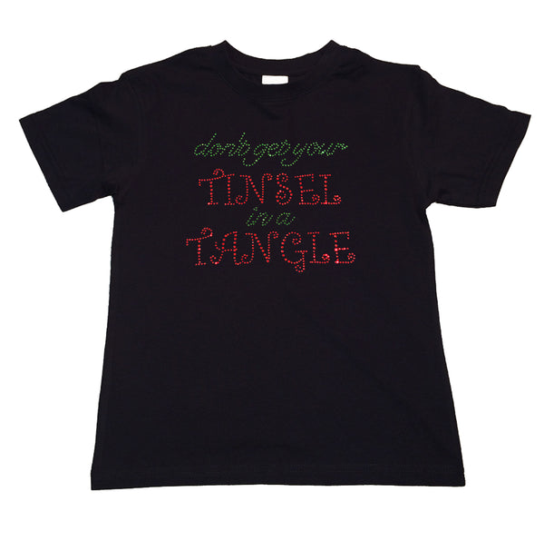 "Girls Rhinestone T-Shirt "" Don't Get Your Tinsel in a Tangle in Rhinestones "" Kids Size 3 to 14 Available"