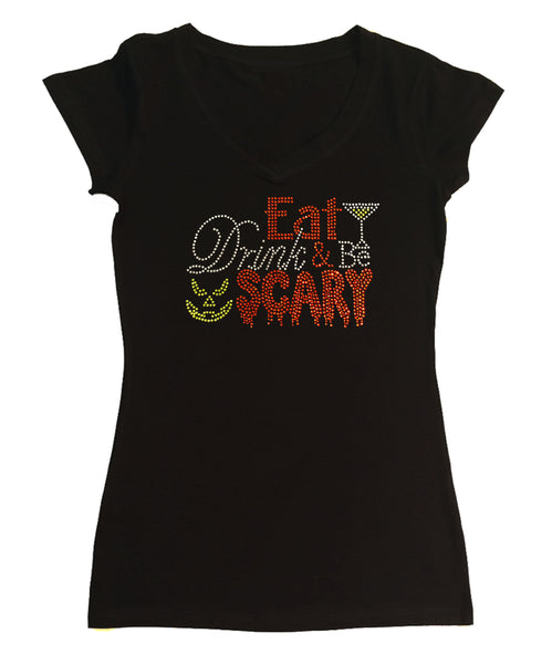 Eat Drink Be Scary Halloween in Rhinestones