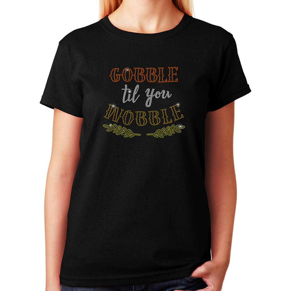 Gobble til you Wobble in Rhinestones