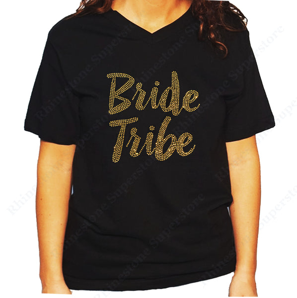 Women's / Unisex T-Shirt with Gold Bride Tribe in Rhinestones