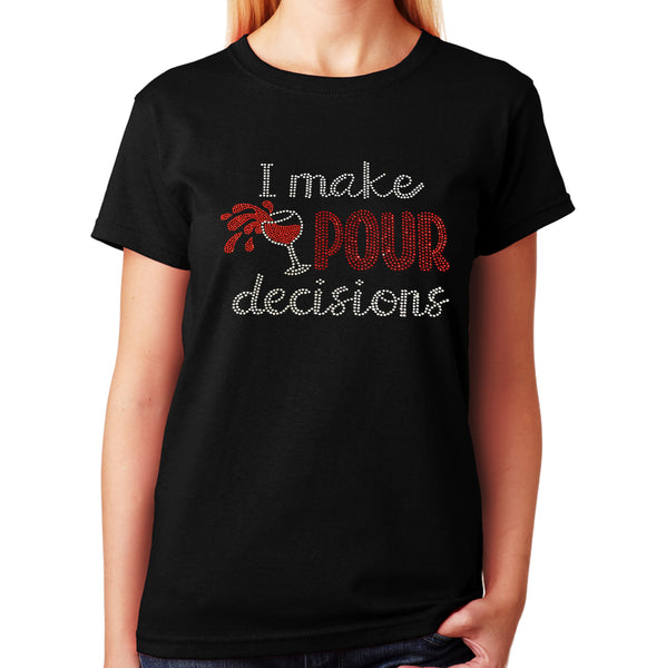 I Make Pour Decisions Wine Cup in Rhinestones