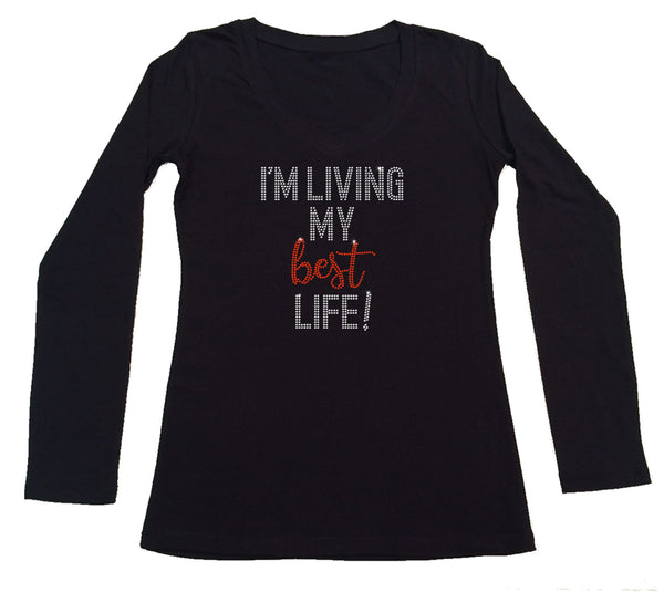 Womens T-shirt with I'm Living My Best Life in Rhinestones