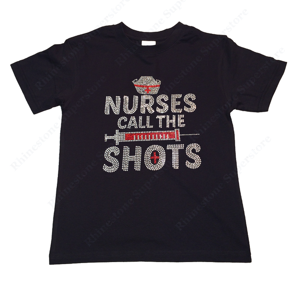 "Girls Rhinestone T-Shirt "" Nurses call the Shots "" Size 3 to 14 Available"