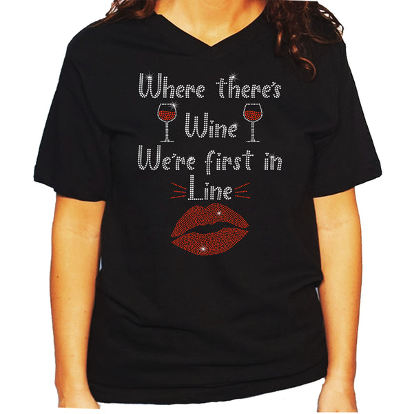Women's / Unisex T-Shirt with Where there's Wine in Rhinestones