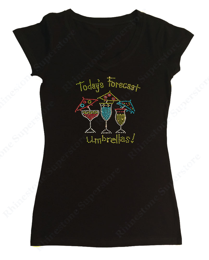 Womens T-shirt with Wine Today's Forcast Umbrellas! in Rhinestones