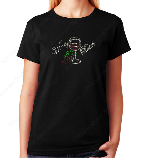 Women's / Unisex T-Shirt with Winey Bitch Wine Cup in Rhinestones