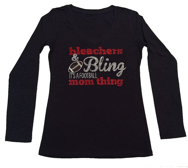 Womens T-shirt with Bleachers & Bling it's a Football Mom Thing in Rhinestones