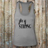 She is Strong - Racerback Tank