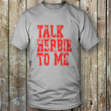 Talk Herbie To Me - Tee