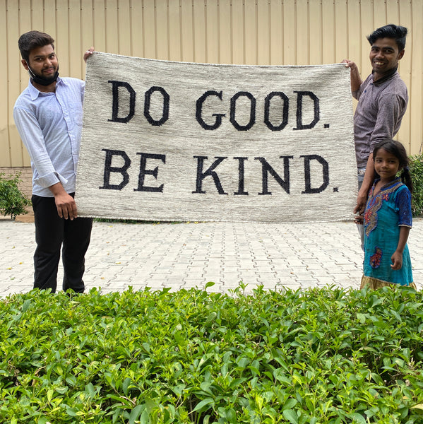 DO GOOD BE KIND