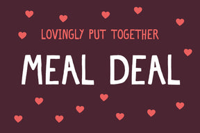 Valentine's Meal Deal