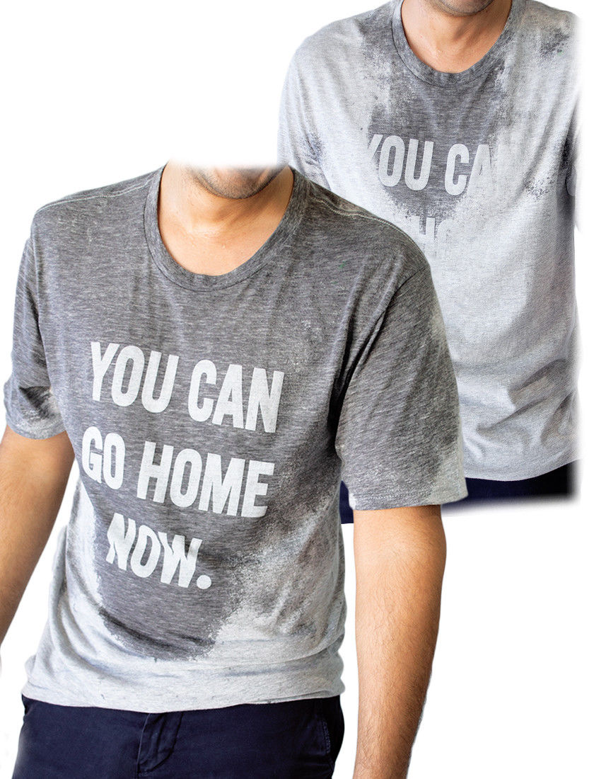 YOU CAN GO HOME NOW T-shirt Gym Workout Fitness Sweat Activated Men/Women Shirt