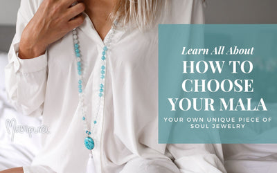 How to choose your Mala?