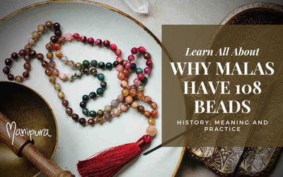 Why do Gemstone Malas have 108 beads?