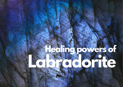 What are the healing powers of Labradorite Gemstone?