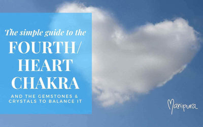 Simple Guide to the Fourth / Heart Chakra and the best Gemstones & Crystals to balance it
