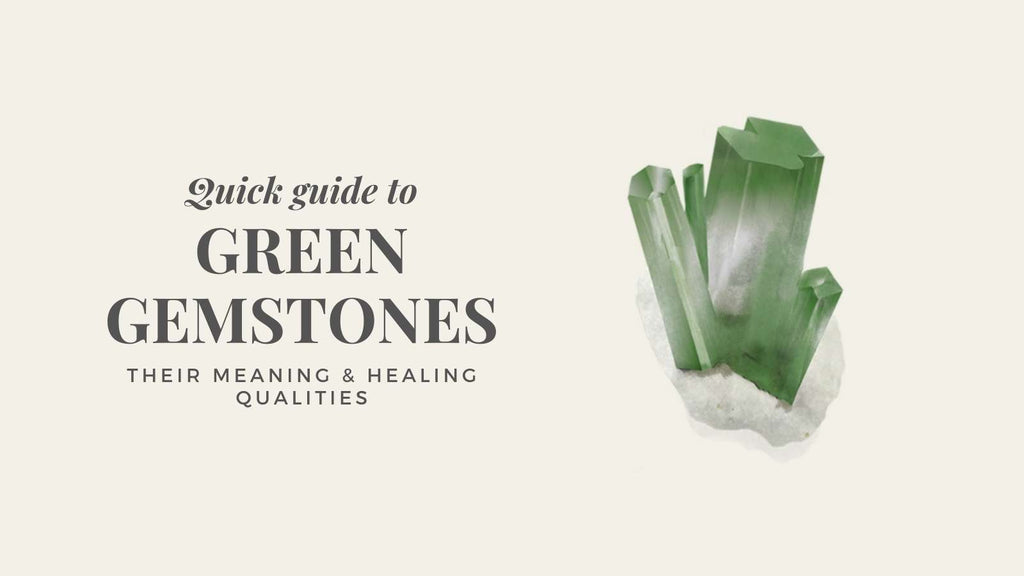 Green Gemstones - their meaning and healing qualities