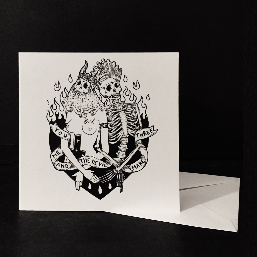 You, me and the Devil make three- Greeting card