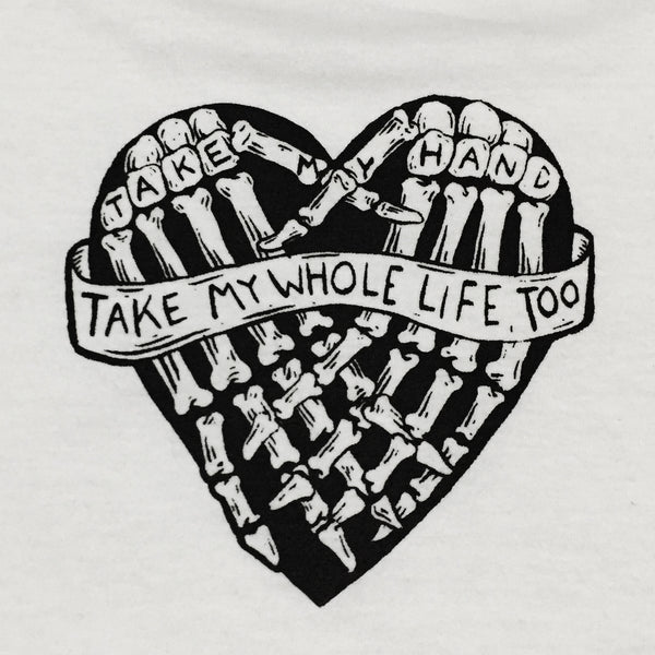 Take My Life -Unisex T-Shirt