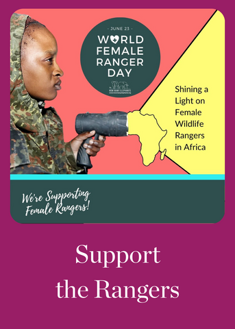 Mulberry Mongoose: World Female Ranger Day, Support the Rangers