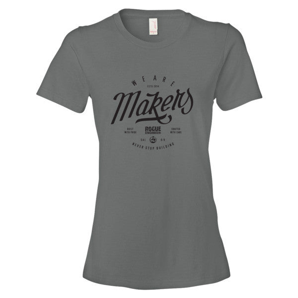 We are Makers - Women's T-Shirt