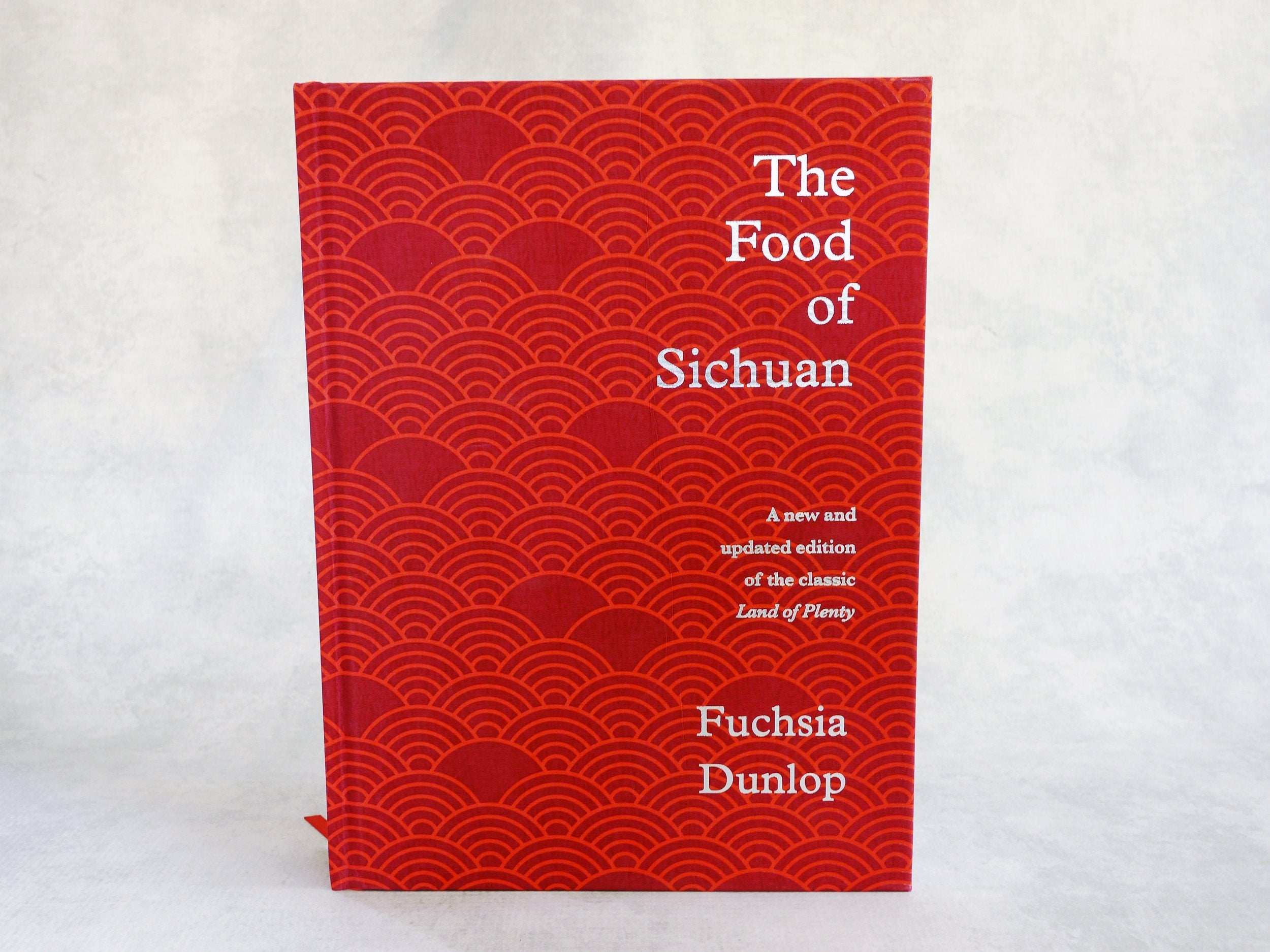 The Food of Sichuan (Newest Cookbook From Fuchsia Dunlop)