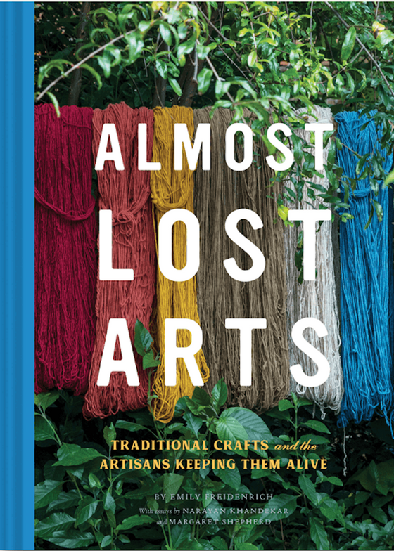 Almost Lost Arts by Emily Freidenrich