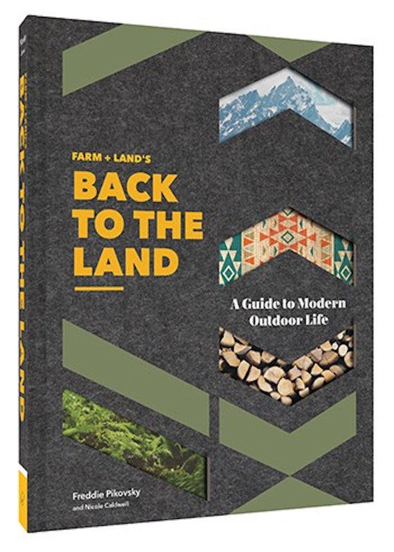Farm + Land's Back to the Land | Book