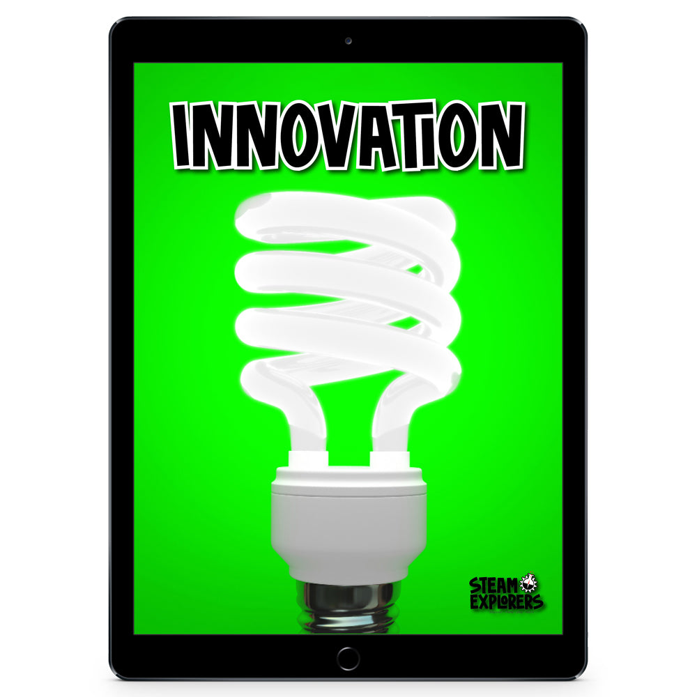 Innovation Ebook Unit Study by STEAM Explorers