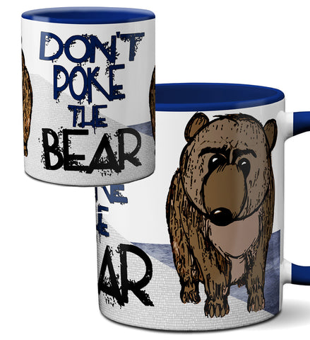 Don't Poke the Bear Blue Mug
