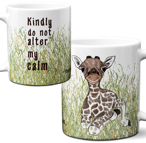 Calm Giraffe Funny Quote Mug