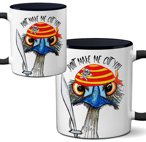Don't Make Me Cut You Ostrich Emu Mug by Pithitude