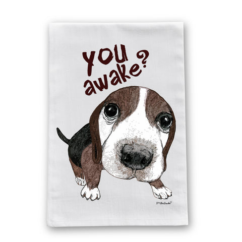 You Awake Beagle Flour Sack Dish Towel