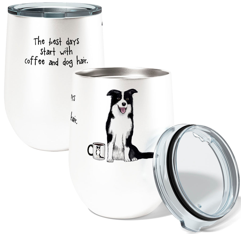 Border Collie Dog Hair and Coffee 12oz Insulated Stainless Steel Wine or Coffee Travel Tumbler