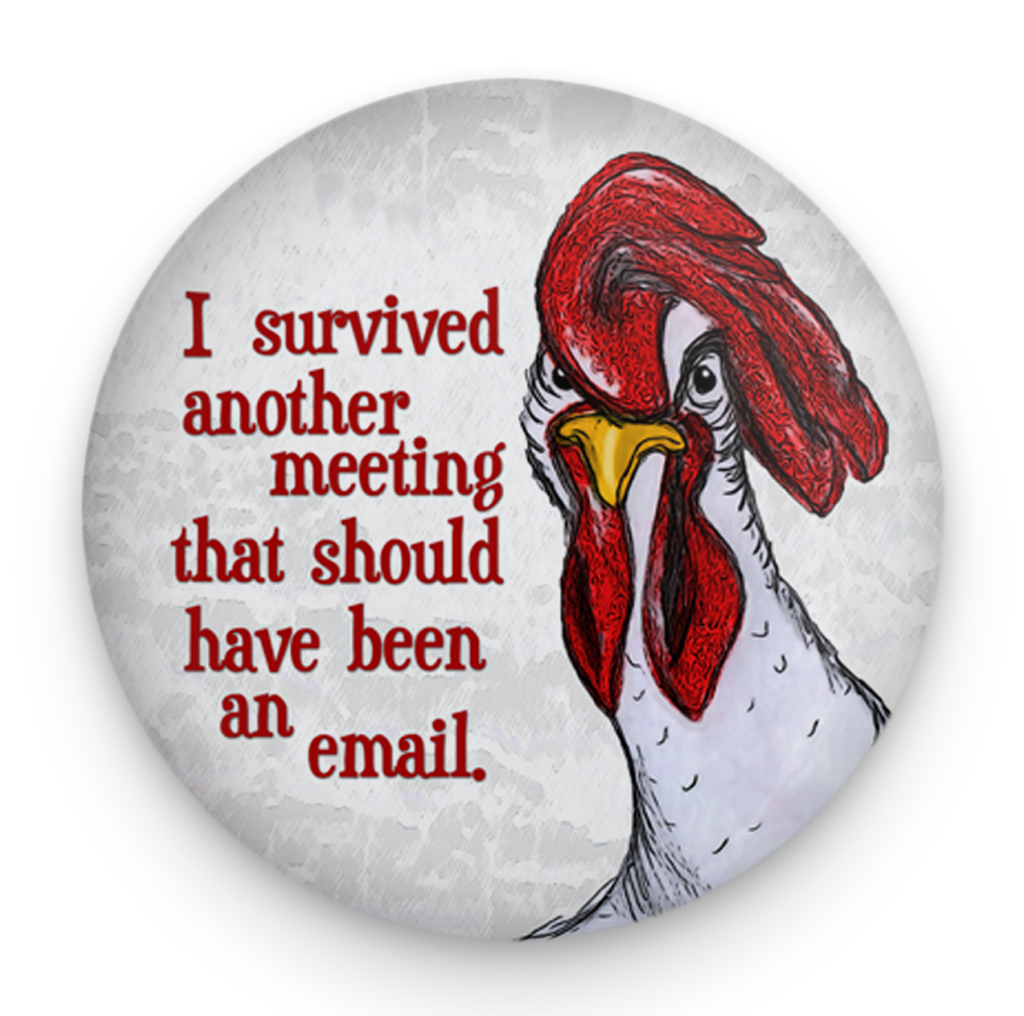 Chicken Meeting Magnet