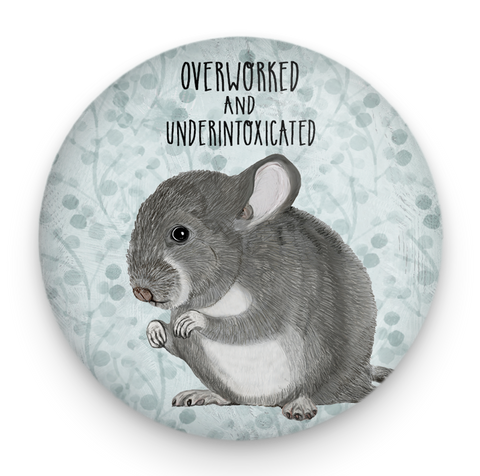 Overworked Chinchilla Magnet