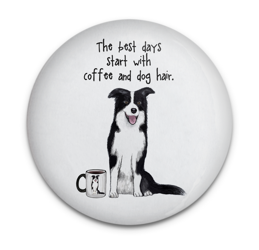 Coffee and Dog Hair Dog Magnet